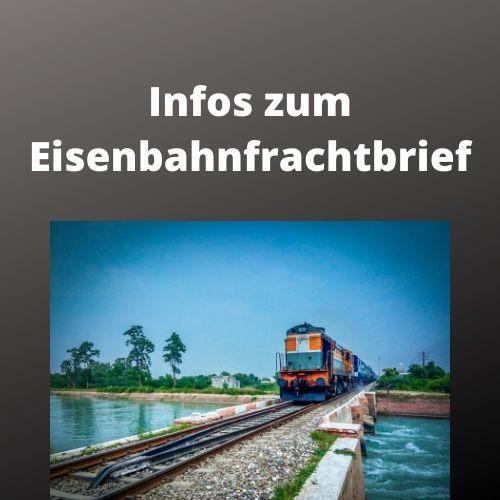 Infos zum Eisenbahnfrachtbrief